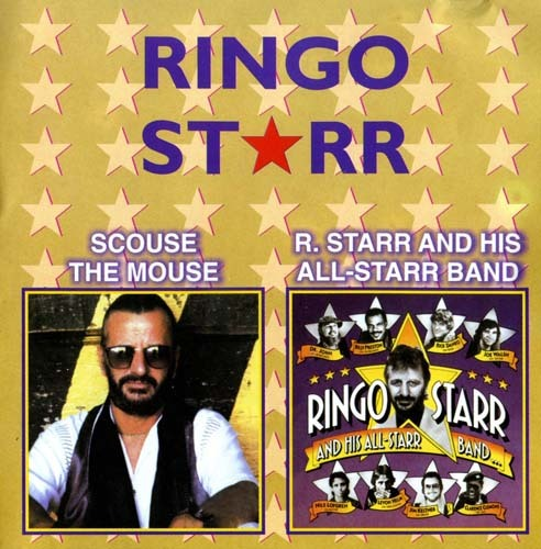 Ringo Starr - 1999 - Scouse The Mouse & R.Starr And His All-Starr Band